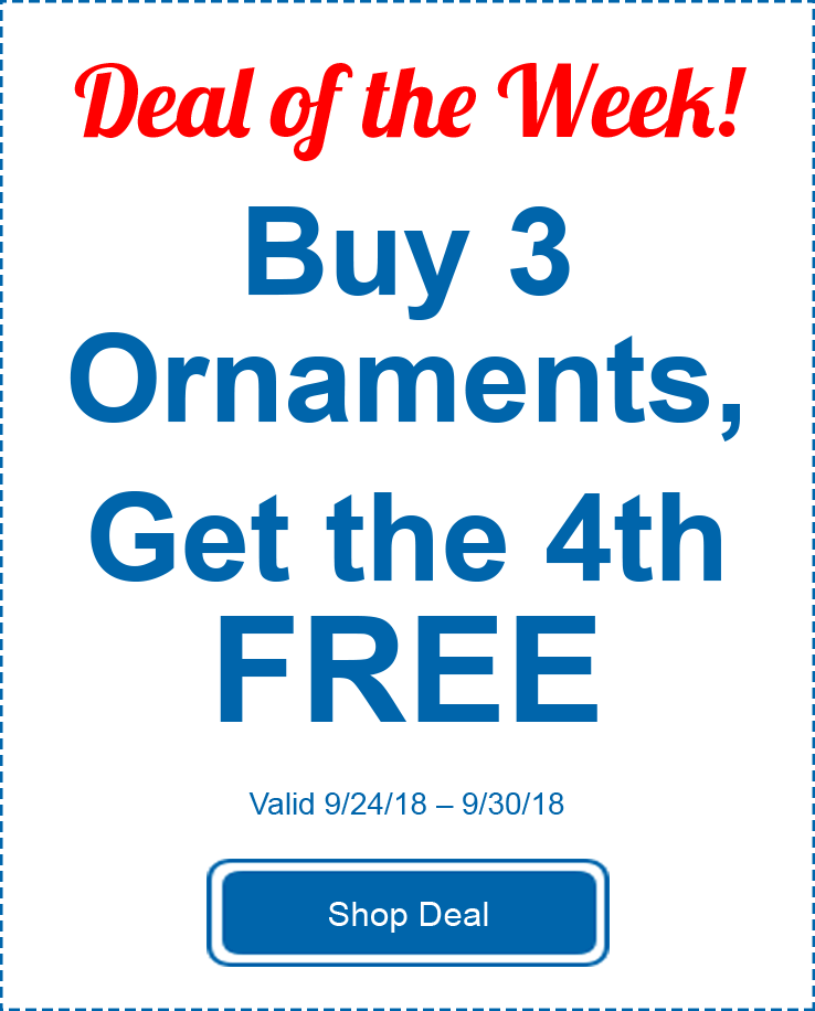 Deal of the Week Ornaments Buy 3 get the 4th free