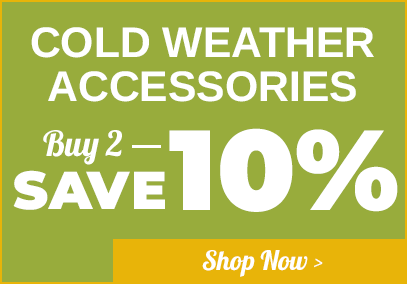 Cold Weather Accessories - Buy 2 Save 10%