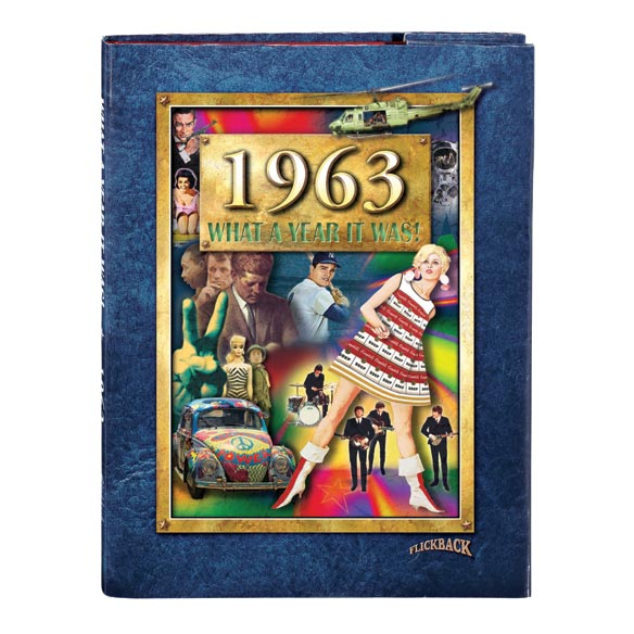 """""""What a Year it Was!"""" 1963 - View 2"""