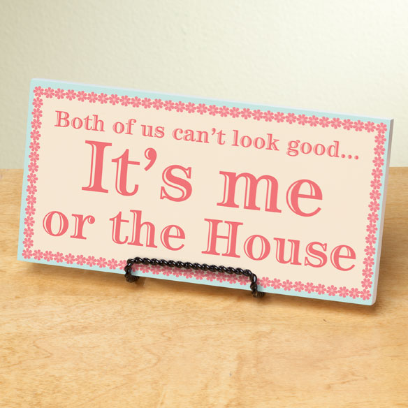 4x8 Me or the House Wood Wall Plaque - View 2