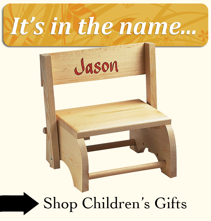 One-of-a-kind gifts!  Shop personalized Children's Items >