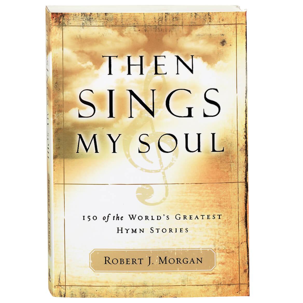 Then Sings My Soul Book-312899