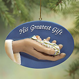 Ornaments - His Greatest Gift Ornament