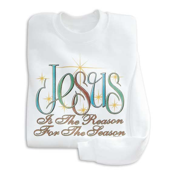 Jesus Is the Reason Sweatshirts