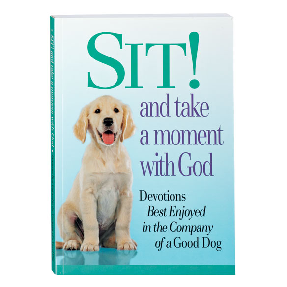 Sit! And Take a Moment with God Book