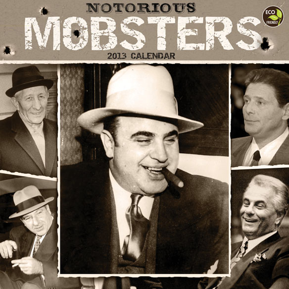 Notorious Mobsters Wall Calendar
