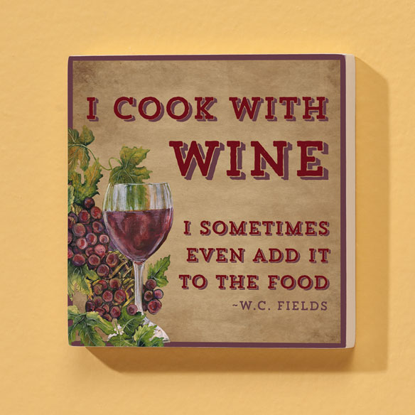 4x4 I Cook with Wine Wood Wall Plaque
