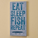 Home Décor - 4x8 Eat Sleep Fish Repeat Wood Wall Plaque