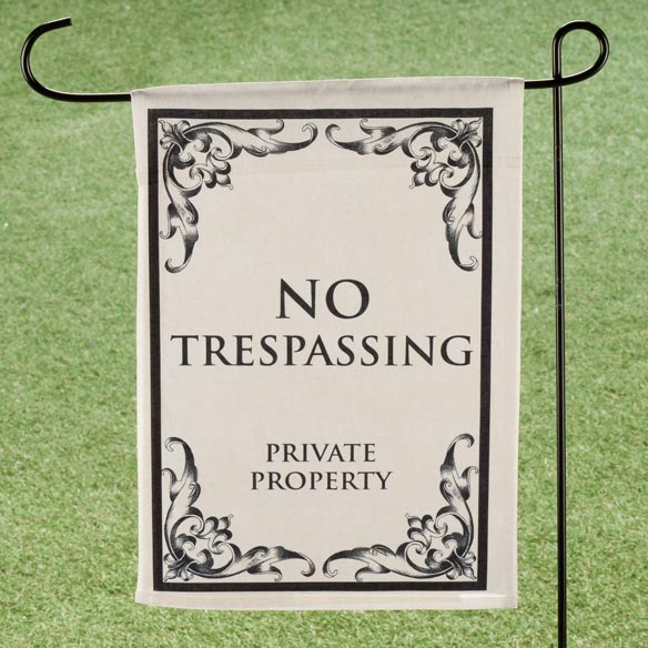 No Trespassing Garden Flag