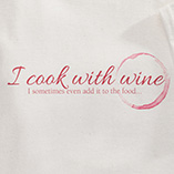 T-Shirts - I Cook With Wine T-Shirt