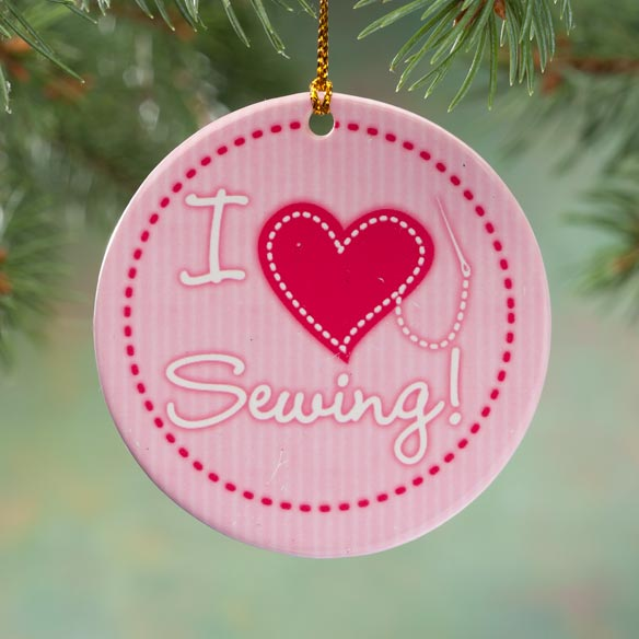 I Love Sewing Porcelain Ornament