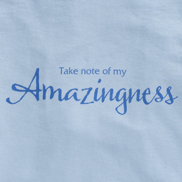 Amazingness T-Shirt - View 1