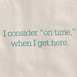 "T-Shirts - ""On Time"" T-Shirt"