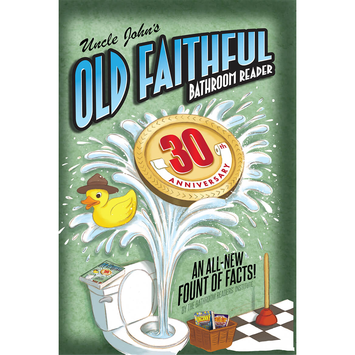 Uncle John's Old Faithful Bathroom Reader