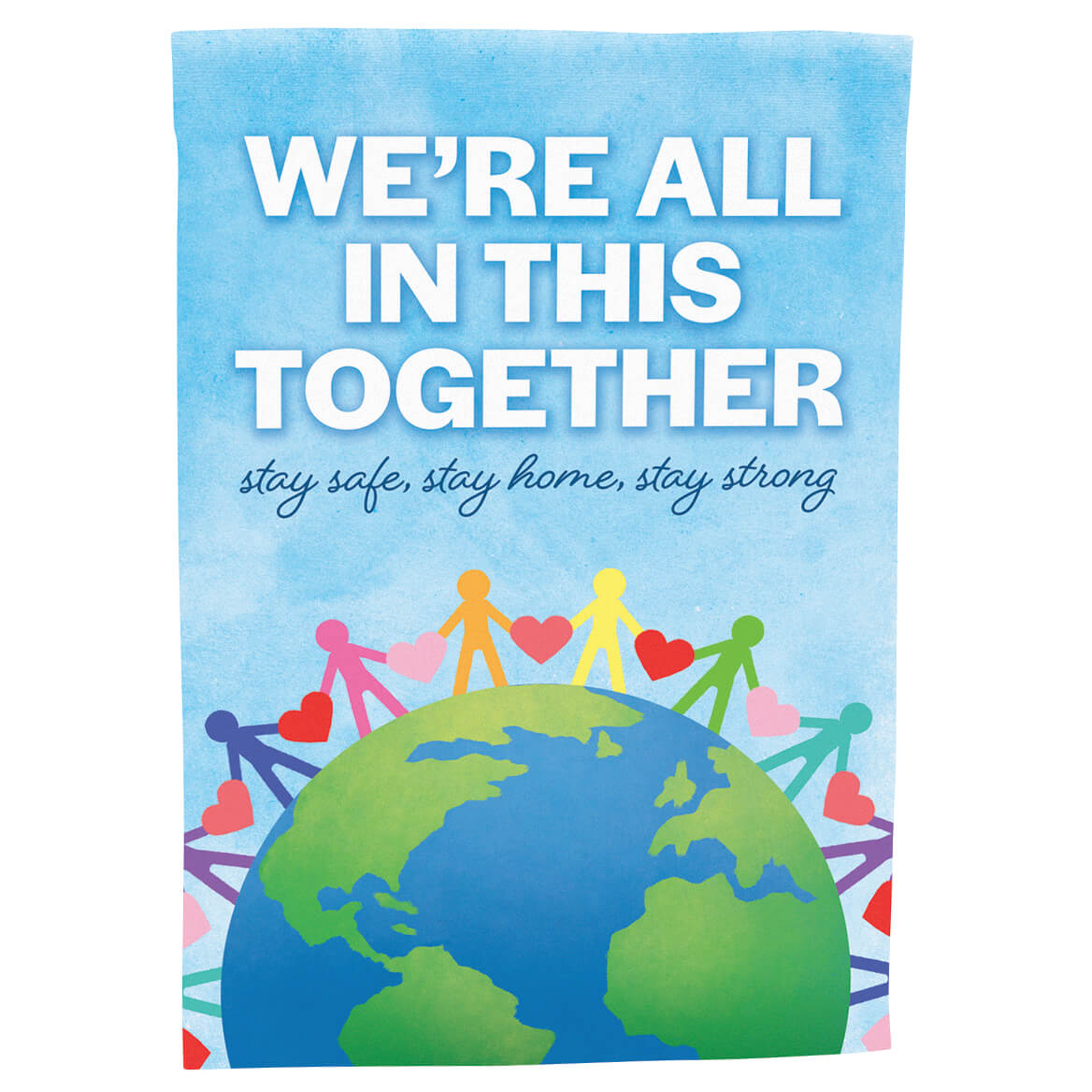 We're All in This Together Garden Flag-371226